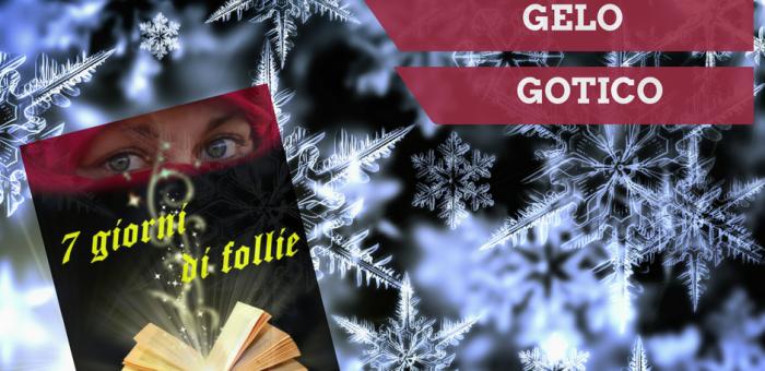Gelo e Gotico, i temi di gennaio